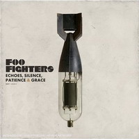 Foo Fighters - Echoes, Silence, Patience and Grace (2007)
