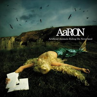 Aaron - Artificial Animals Riding On Neverland (2007)