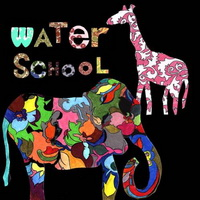 Water School - Animals And Their Hiding Places (2008)