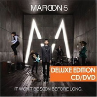 Maroon 5 - It Wont Be Soon Before Long (Deluxe Edition)(2008)