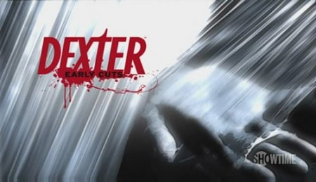 Dexter: Early Cuts – трейлер